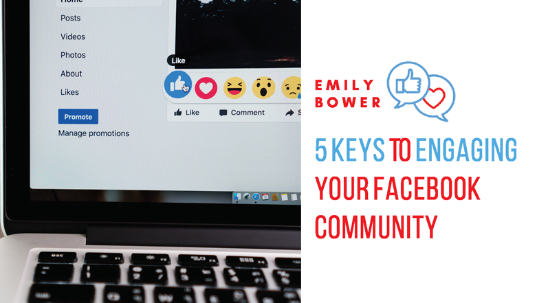 5 Keys to Engaging Your Facebook Community