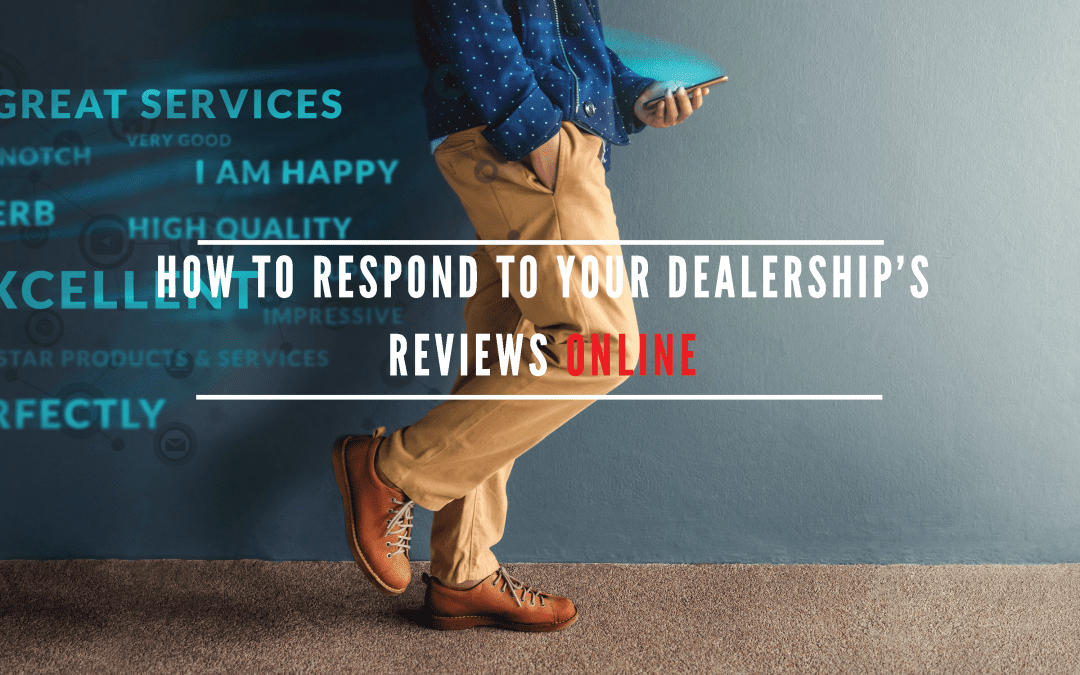 How to Respond to Your Dealership's Reviews Online