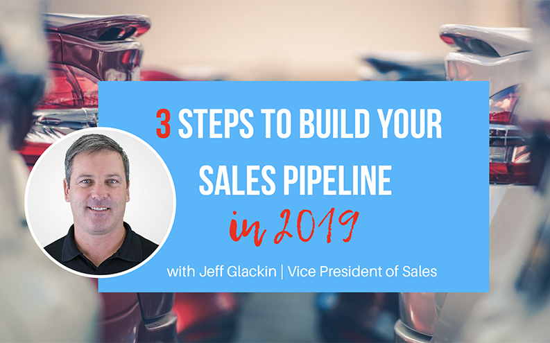 3 Steps to Build Your Sales Pipeline in 2019