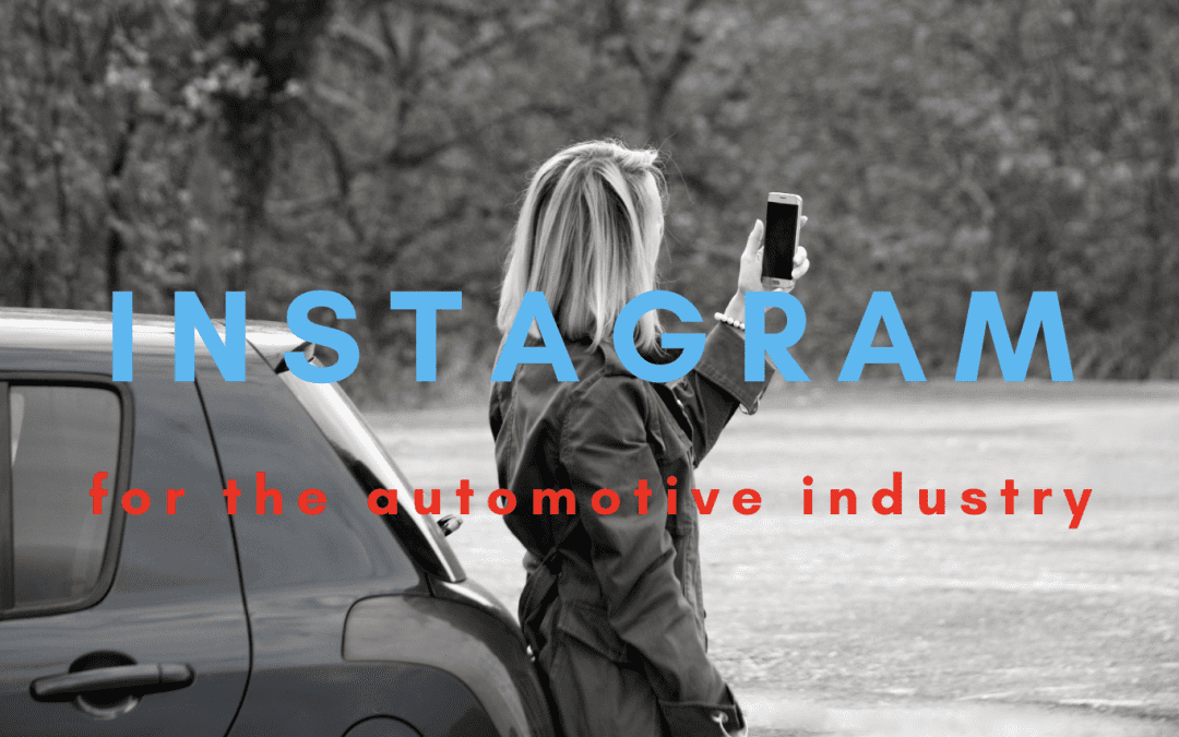 Instagram for the Automotive Industry