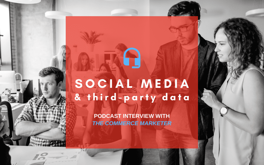 Digital Marketing Must Haves: Social Media & Third-Party Data