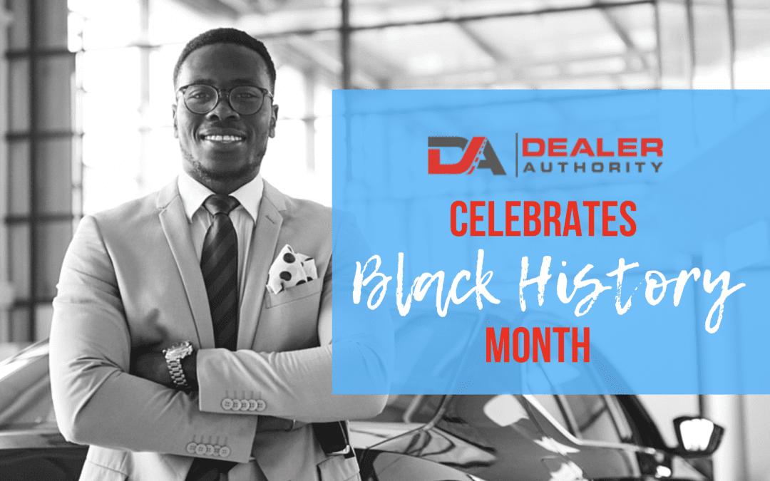 Dealer Authority celebrates Black History Month