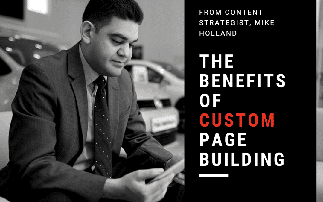 The Benefits of Custom Page Building